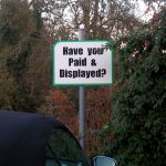 Traffic Signs   Pay And Display Carpark Sign Mounted On Single Metal Post